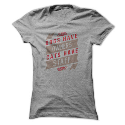 dogs-have-owners-cats-have-staff-2-colour-sportsgrey_w91_-14635641