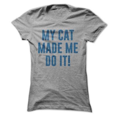 my-cat-made-me-do-it-sportsgrey-14559026